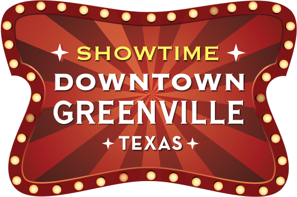 Showtime – Downtown Greenville, Texas